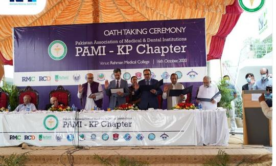 Oath taking ceremony of Pakistan Association of Medical & Dental Institutions (PAMI) - KP Chapter,